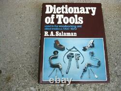 Dictionary of Tools Used in Woodworking c. 1700-1970 HC/DJ R. A. Salaman Rare