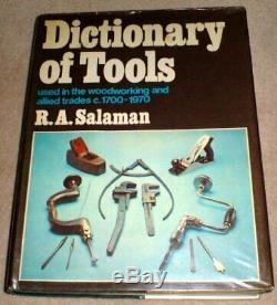 Dictionary of Tools Used in the Woodworking and Allied Trades, 1700. Hardback